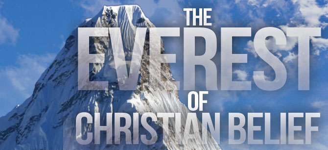 The Everest of Christian Belief Part 2117