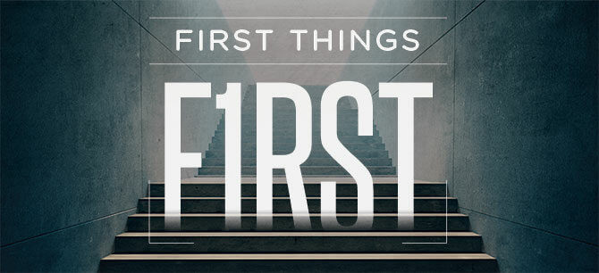 First Things First1632