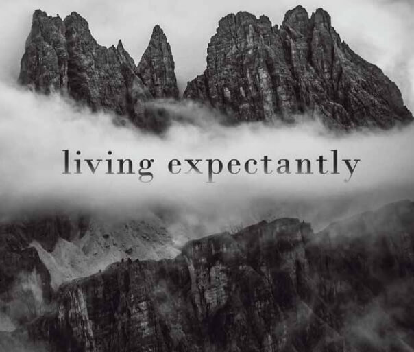 Living Expectantly