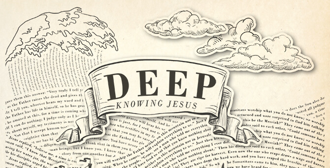 Deep - Knowing Jesus2200