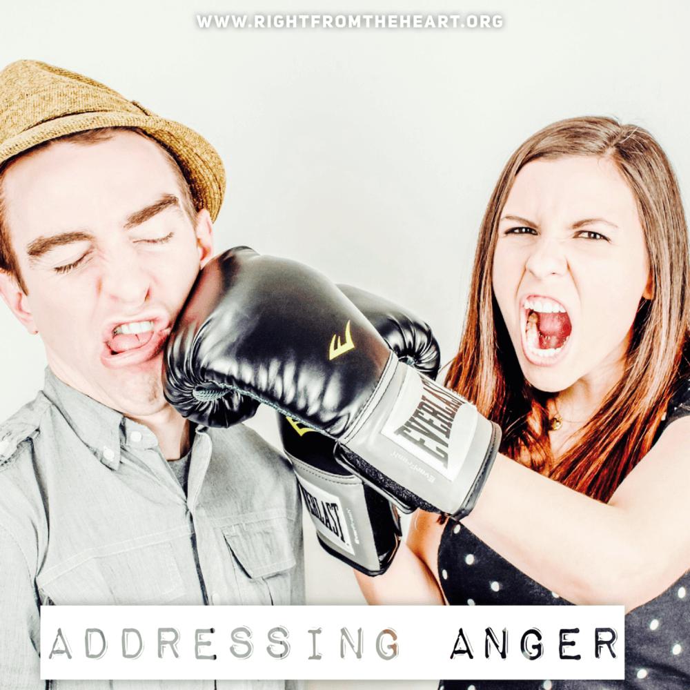 ADDRESSING ANGER