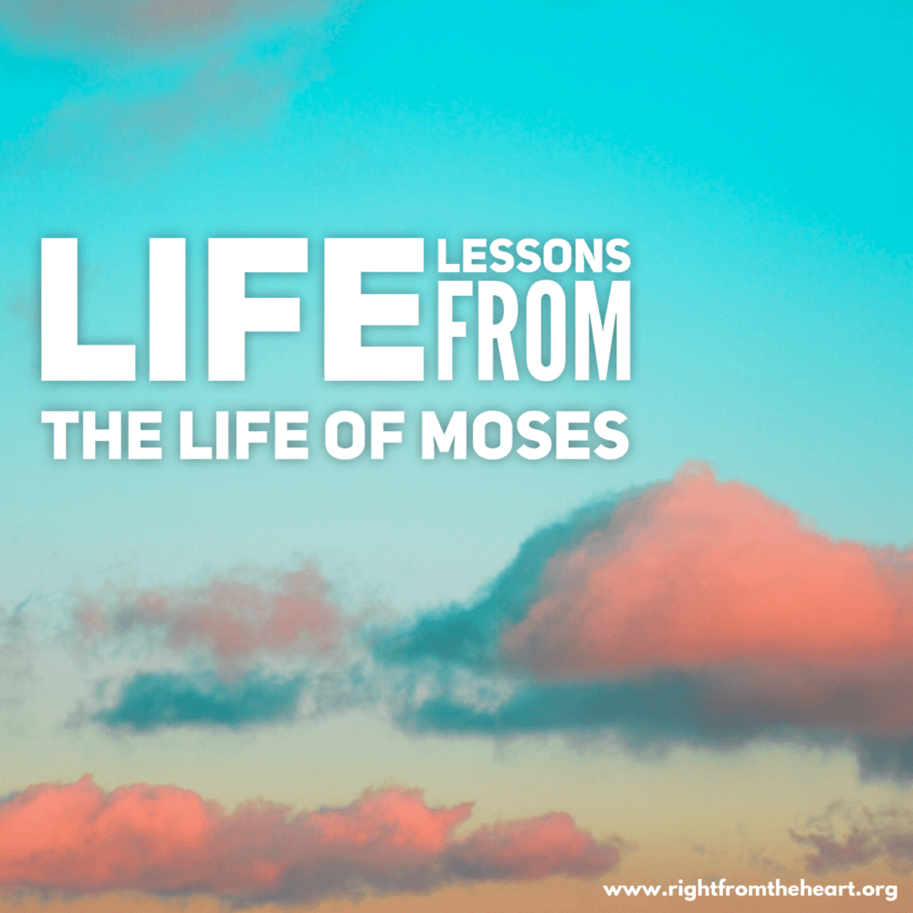 Life Lessons from the Life of Moses